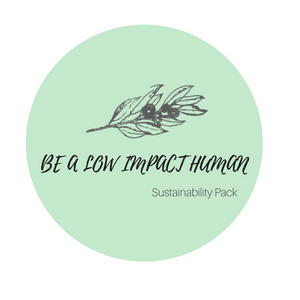 BE A LOW IMPACT HUMAN - SUSTAINABILITY PACK - seo-img