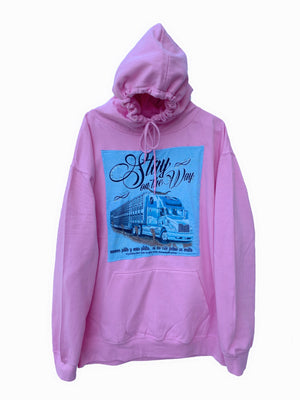 Stay on the way hoodie
