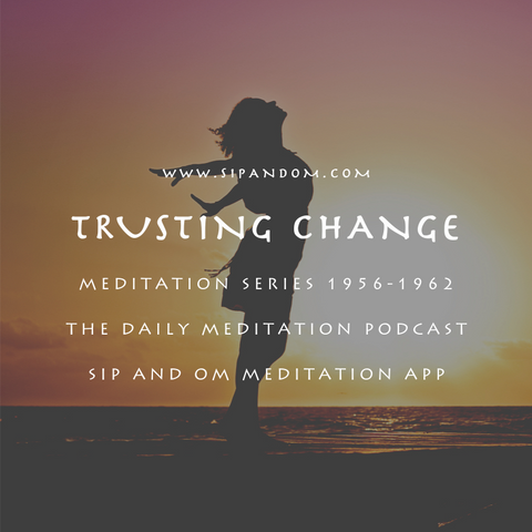 meditation, relax, sleep, trusting change