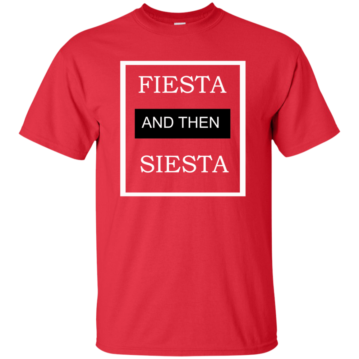 CustomCat T-Shirts FIESTA  T-Shirt