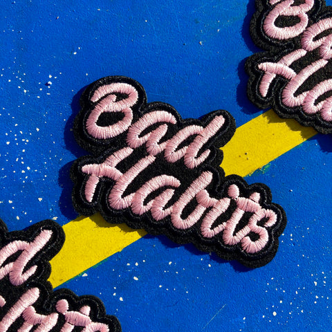 """Bad Habits"" Iron-On Patch"