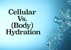 Cellular (Body) Hydration