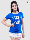Girl Power Printed Women Round Neck T-shirt - POPCON