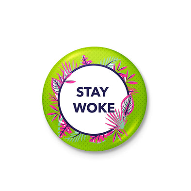 Stay Woke Badge