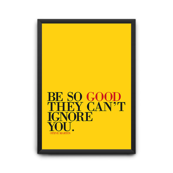 Be So Good Poster - POPCON