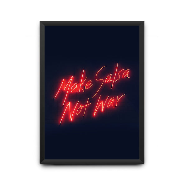 Make Salsa Not War Poster