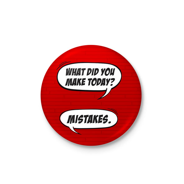 Made Mistake Badge