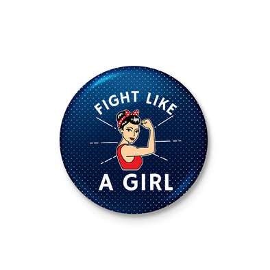 Fight Like A Girl Badge