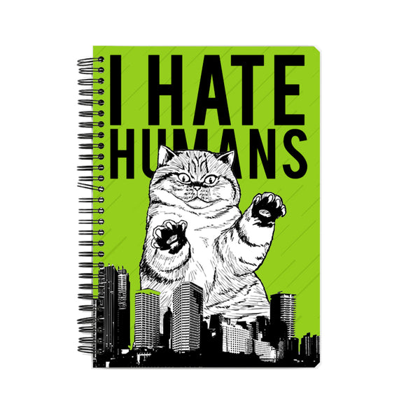 I Hate Humans Notebook