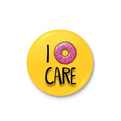 I Donut Care Badge