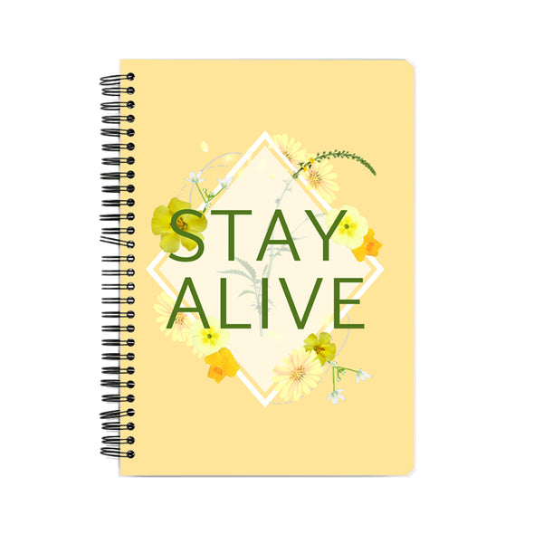 Stay Alive Notebook