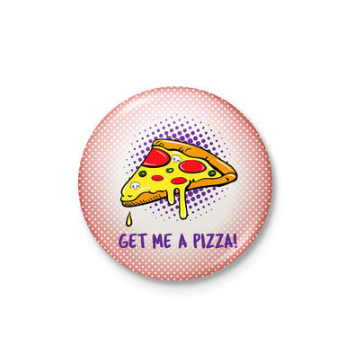 Get Me A Pizza Badge