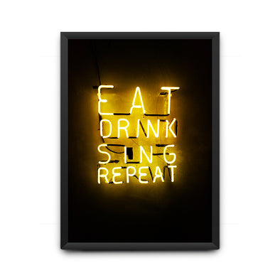 Eat Drink Sing Repeat Poster