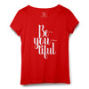 Be-you-tiful Printed Women Round Neck T-shirt - POPCON