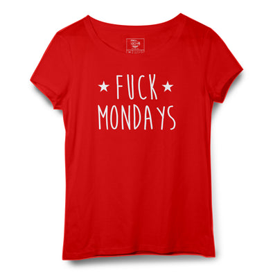 Fuck Mondays Printed Women Round Neck T-shirt