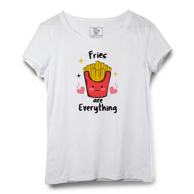 Fries Are Everything Printed Women Round Neck T-shirt