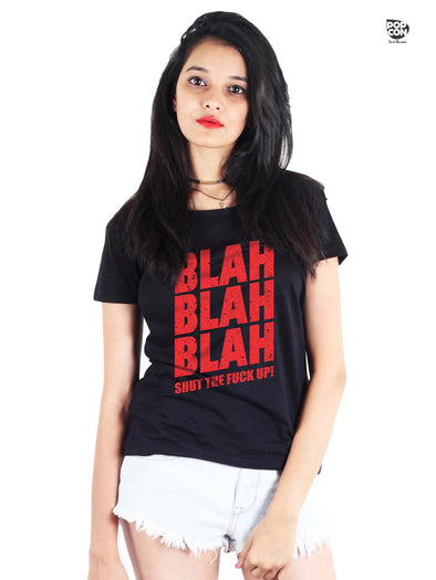 Blah Blah Printed Women Round Neck T-shirt - POPCON