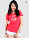 Fuck Mondays Printed Women Round Neck T-shirt - POPCON