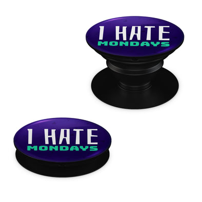 I Hate Mondays Pop Grip
