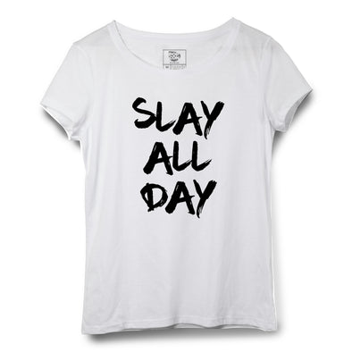 Slay All Day Printed Women Round Neck T-shirt