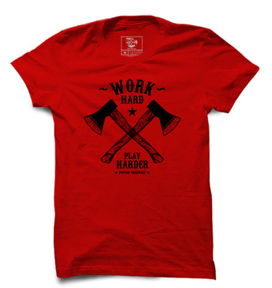 Work Hard Play Harder Printed Half Sleeve T-shirt