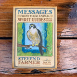 Messages from Your Animal Spirit Guides S Farmer