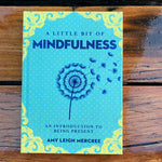 A Little Bit Of Mindfulness Amy Mercree