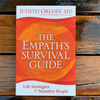 The Empaths Survival Guide Judith Orloff