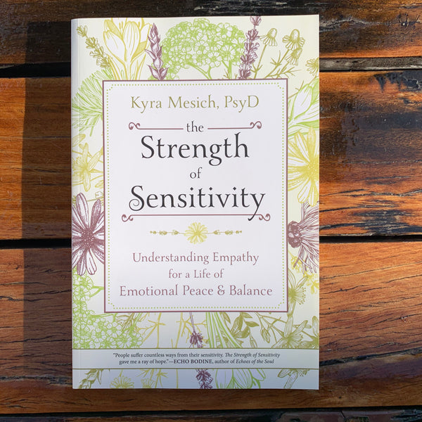 The Strength Of Sensitivity Kyra Mesich
