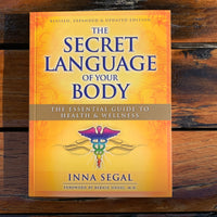 The Secret Language of your Body Inna Segal