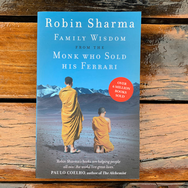 R Sharma Family Wisdom from the Monk Who Sold His Ferrari