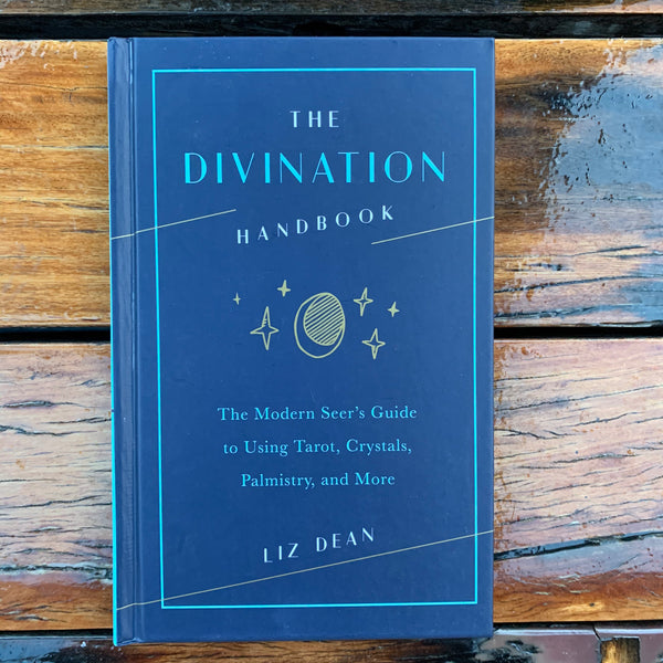 The Divination Handbook Liz Dean