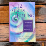 The 12 Stages Of Healing Donald Epstein