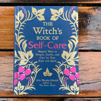 The Witch's Book Of Self Care Arin Murphey-Hiscock