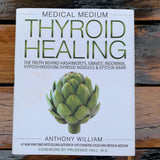 A. William Medical Medium Thyroid Healing