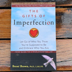 The Gifts Of Imperfection Brene Brown