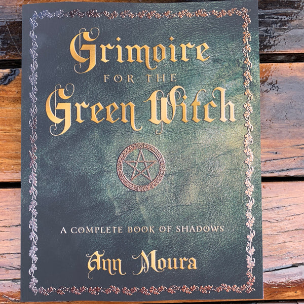 A Moura Grimoire For The Green Witch