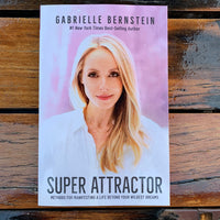 Super Attractor Gabrielle Bernstein