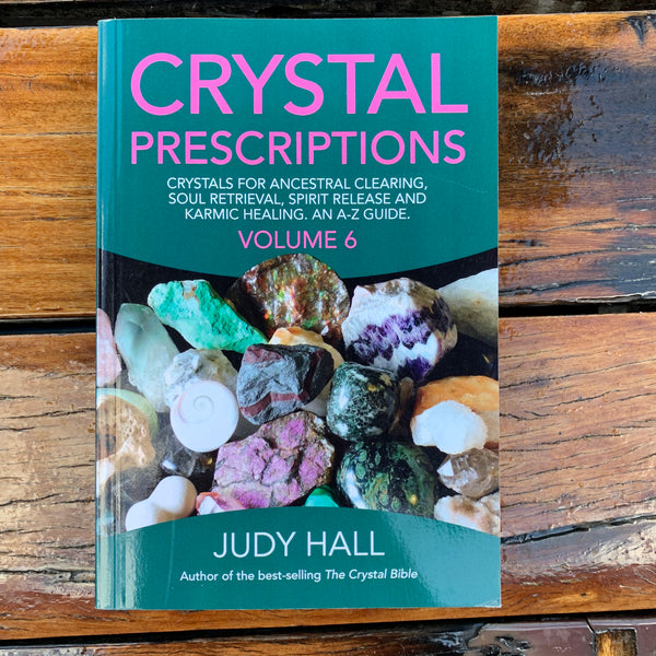 J Hall Crystal Prescriptions Volume 6