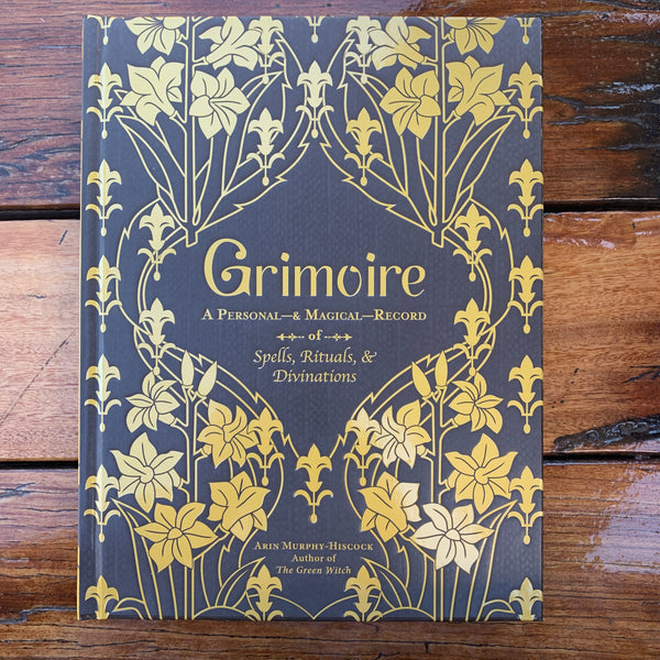 Grimoire A Personal & Magical Record Arin Murphy Hiscock
