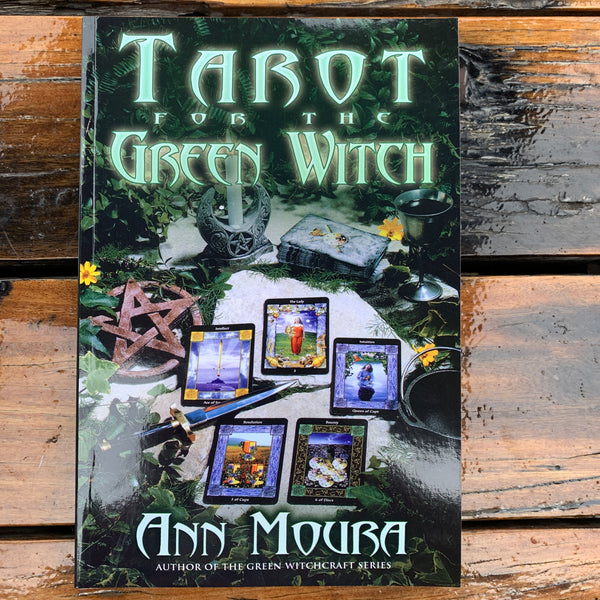 Tarot For The Green Witch Ann Moura