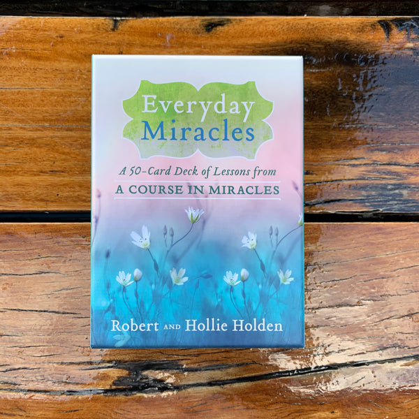 Everyday Miracles Cards Robert and Hollie Holden