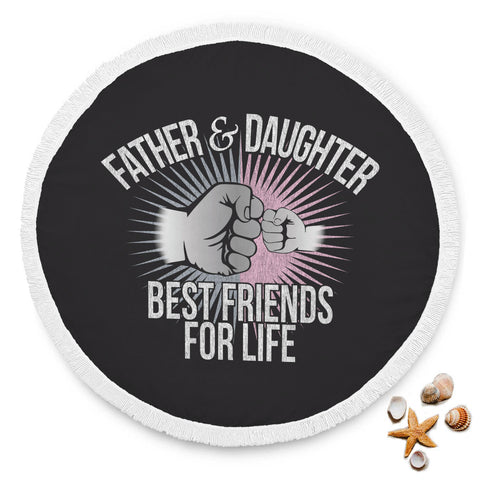 Father & Daughter BFFL Round Beach Blanket
