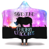 Save The Chubby Unicorns Hooded Blanket - So Sweet