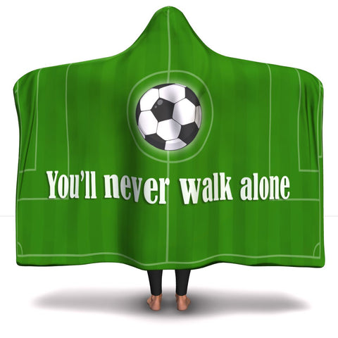 Never Walk Alone - Hooded Blanket