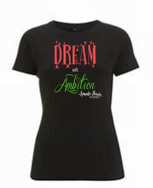 Dream with Ambition Women's Tee