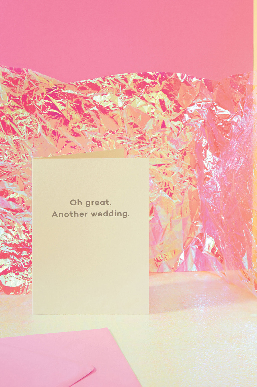Oh Great. Another Wedding Card