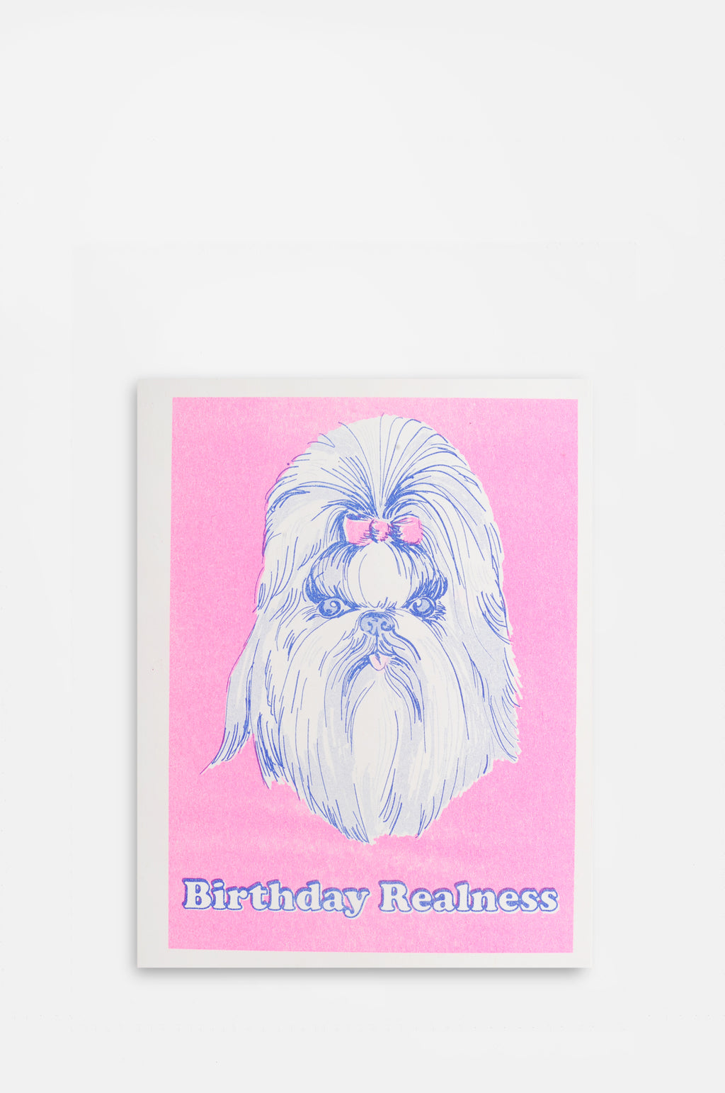 Birthday Realness Card