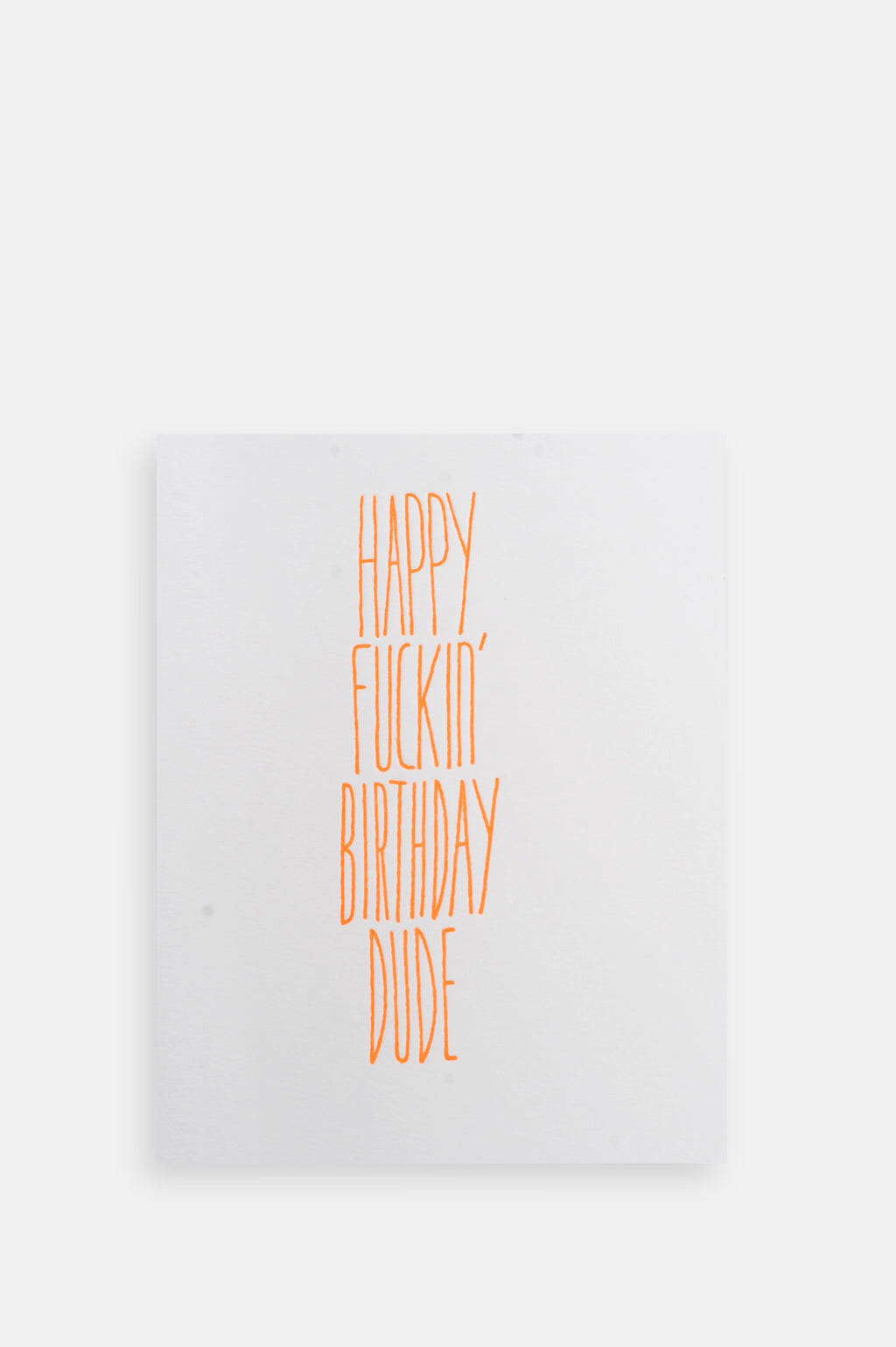 Fuckin Bday Dude Card