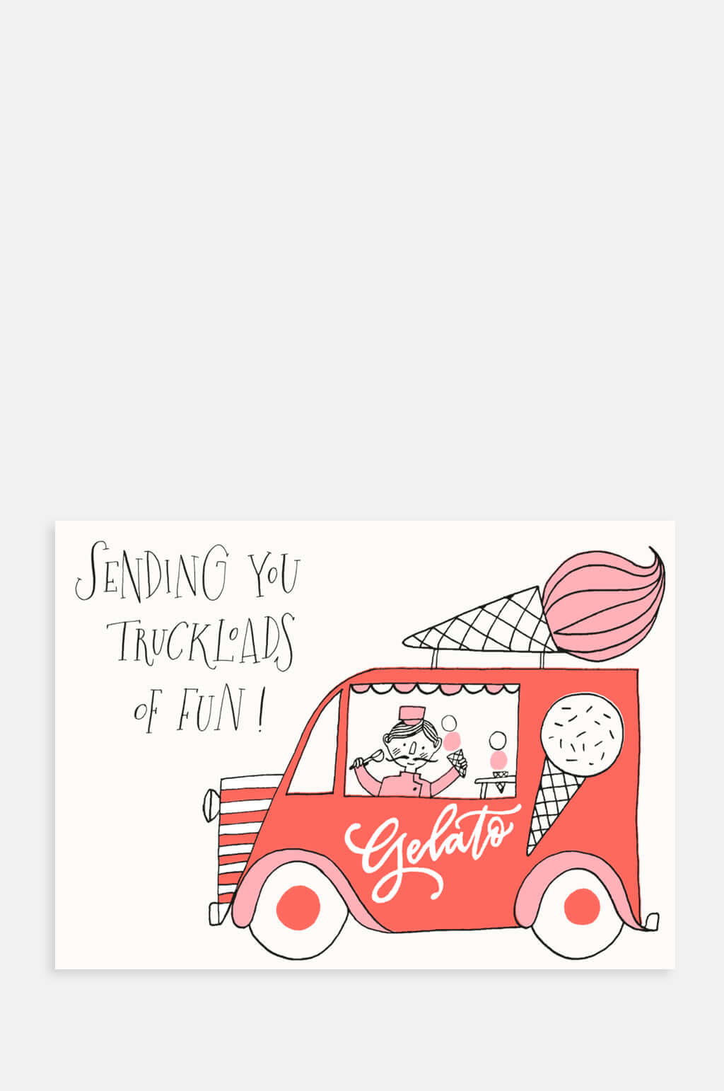 Truckloads Of Gelato Fun Card